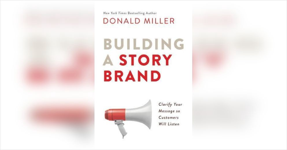 The book Building a Story Brand