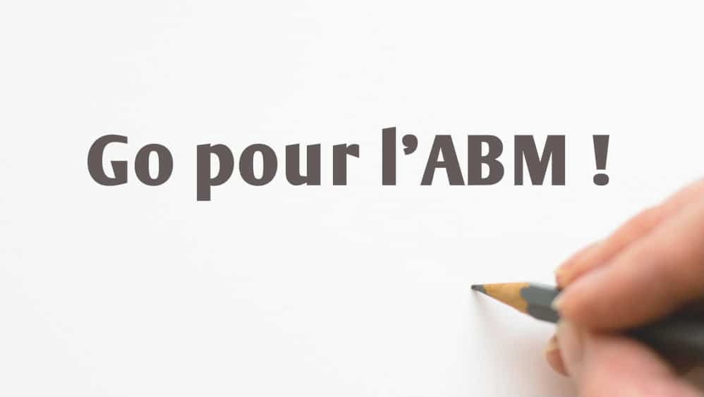 Trouver Des Clients B2B : Account Based Marketing