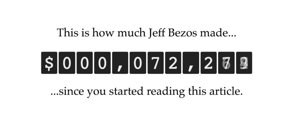 See how much Jeff Bezos made since you started reading this article