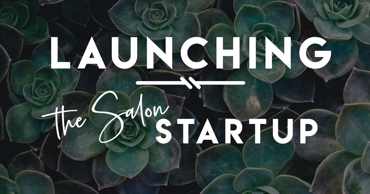 Launching a new online business — a complete process for The Salon Startup