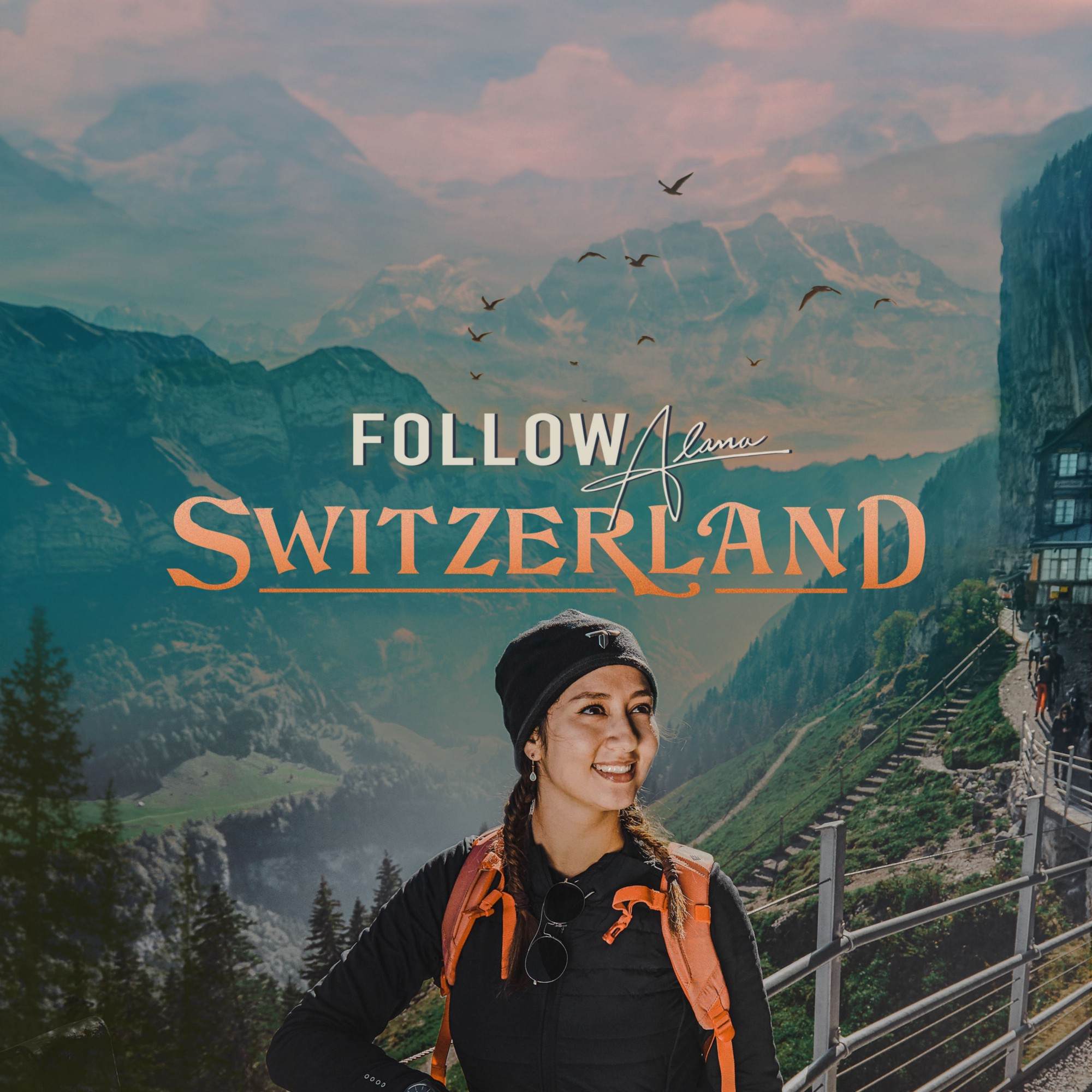 """Alana, wearing hiking gear, with her hair in plaits, is smiling, standing in front of a beautiful mountain scape. The text reads """"Follow Alana Switzerland."""""""
