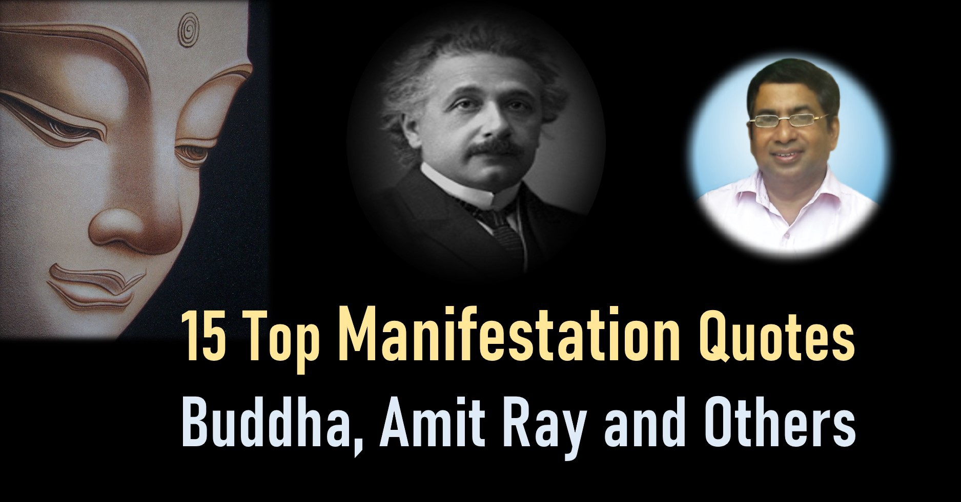 15 Top Manifestation Quotes Buddha, Amit Ray, and others
