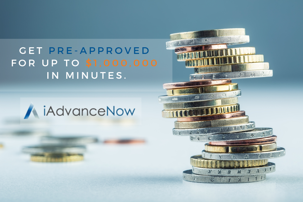 Get Pre-Approved for up to $1,000,000.00 in minutes with iAdvance Now!