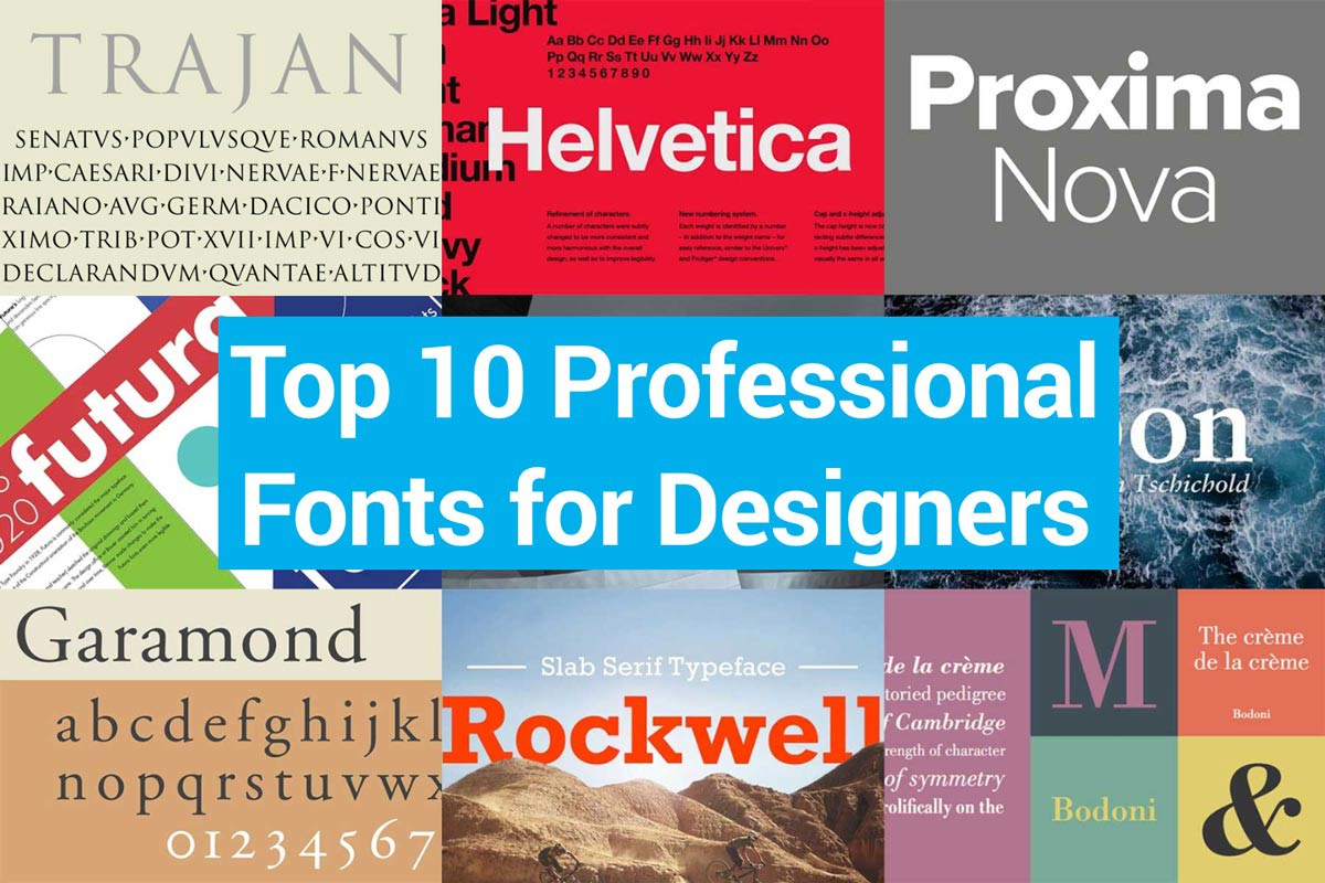 10 Best Professional Fonts for Graphic Designers