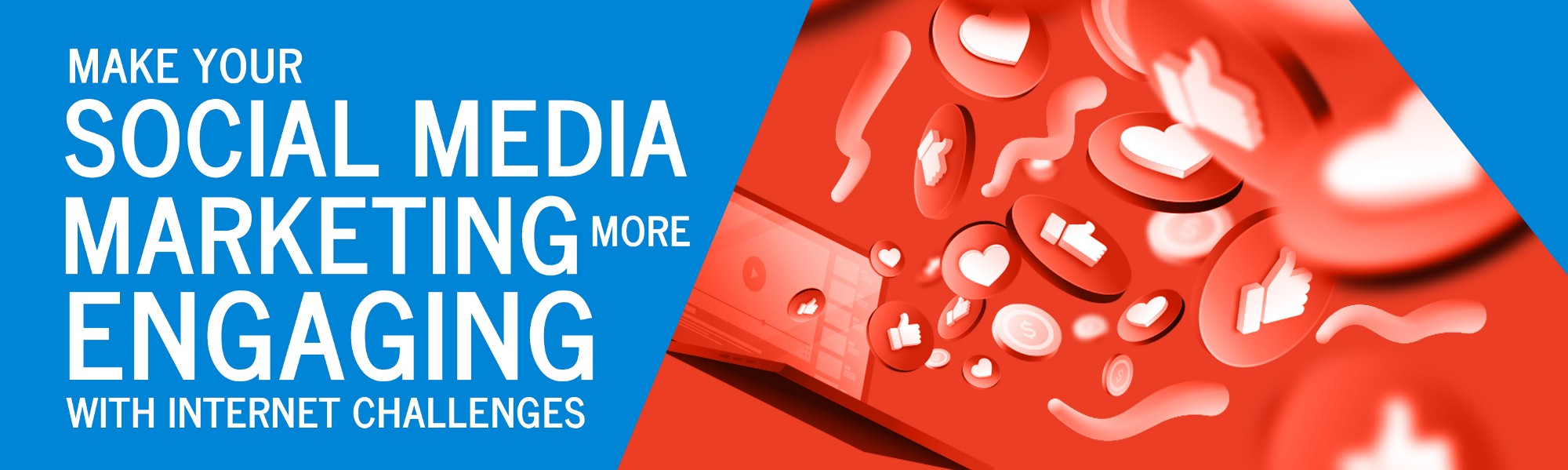 Make Your Social Media Marketing More Engaging with Internet Challenges