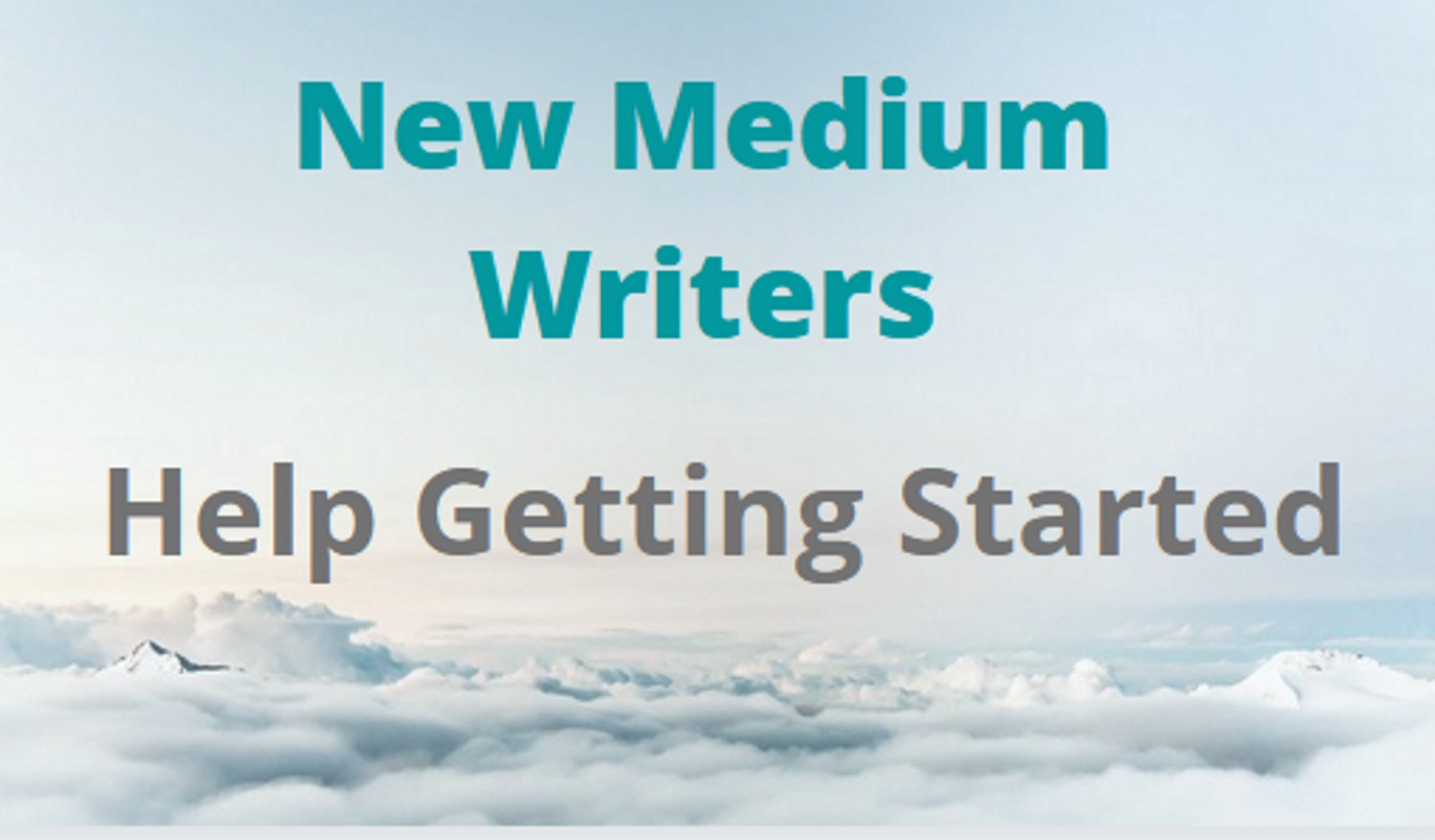 Help new medium writers getting started label
