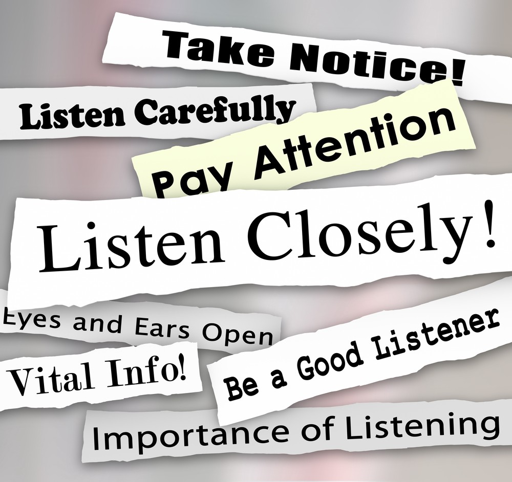 Image of communications: Listen Carefully; Be a Good Listener; Pay Attention; Listen Closely; Eyes and Ears Open