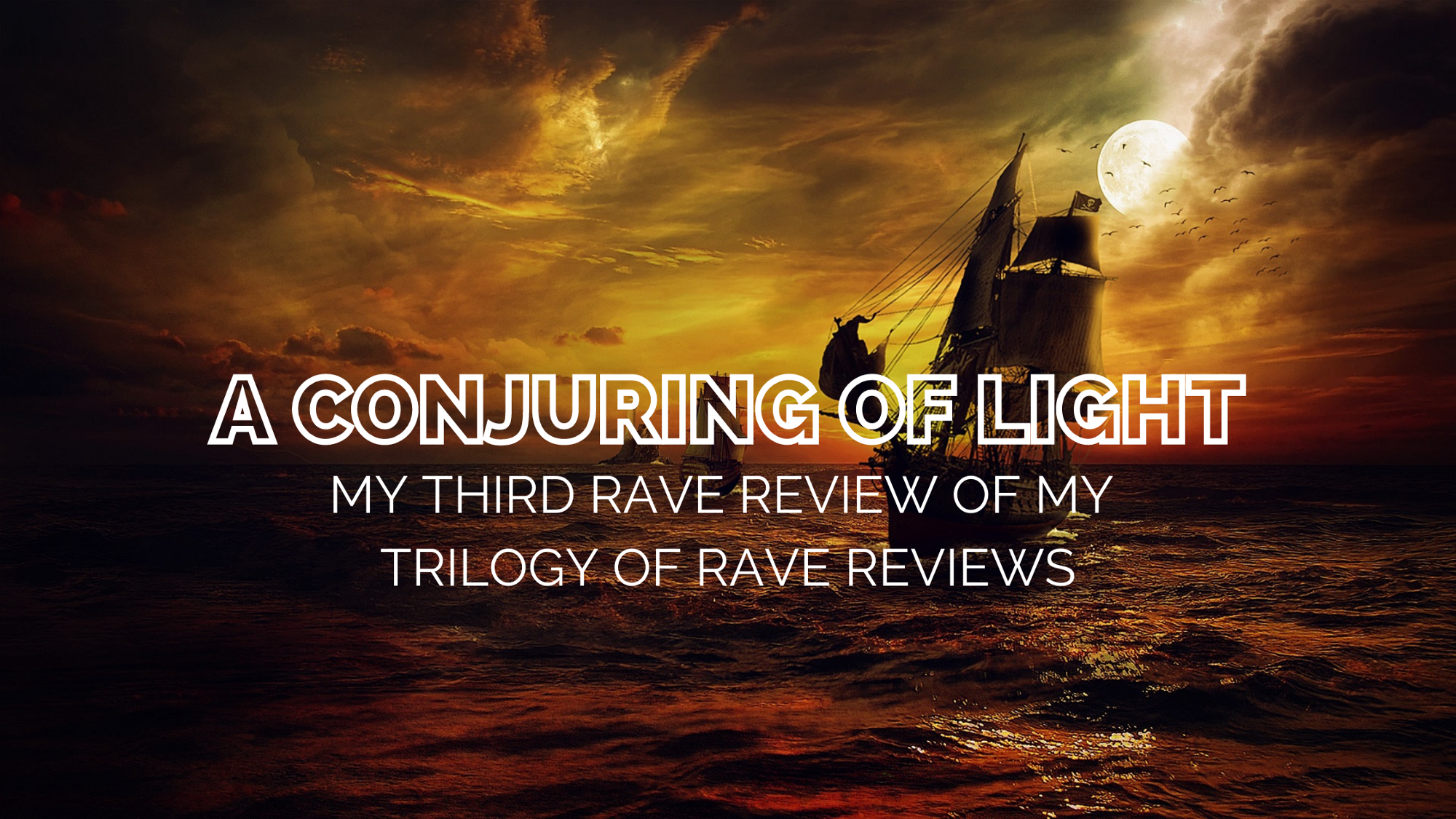 My third rave review of my trilogy of rave reviews