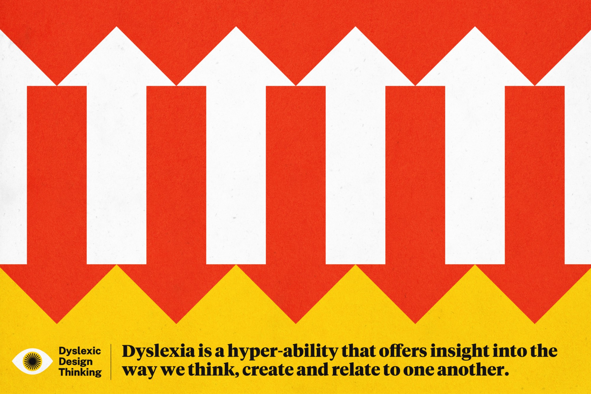 Red, white and yellow illustration of overlapping arrows, illustrating how dyslexia offers insight into creation and collaboration.
