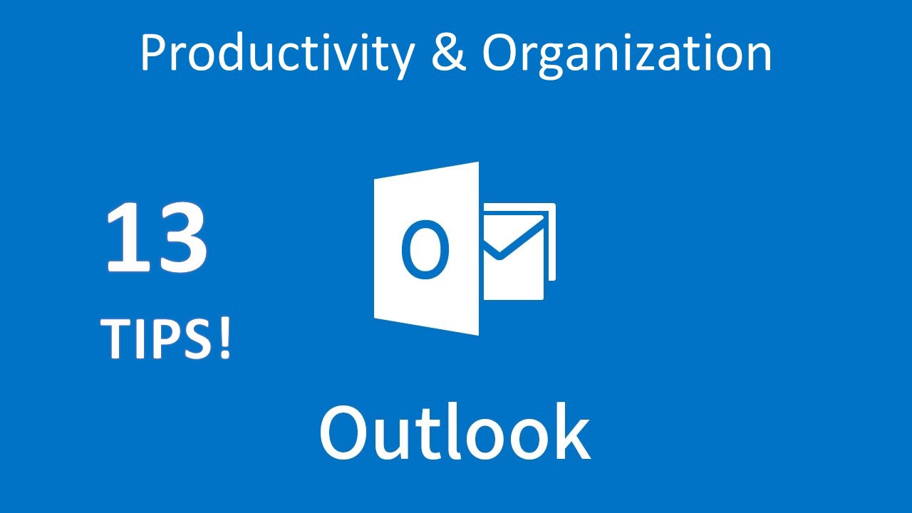 13 Outlook Productivity & Organization Tips - Better Humans - Medium