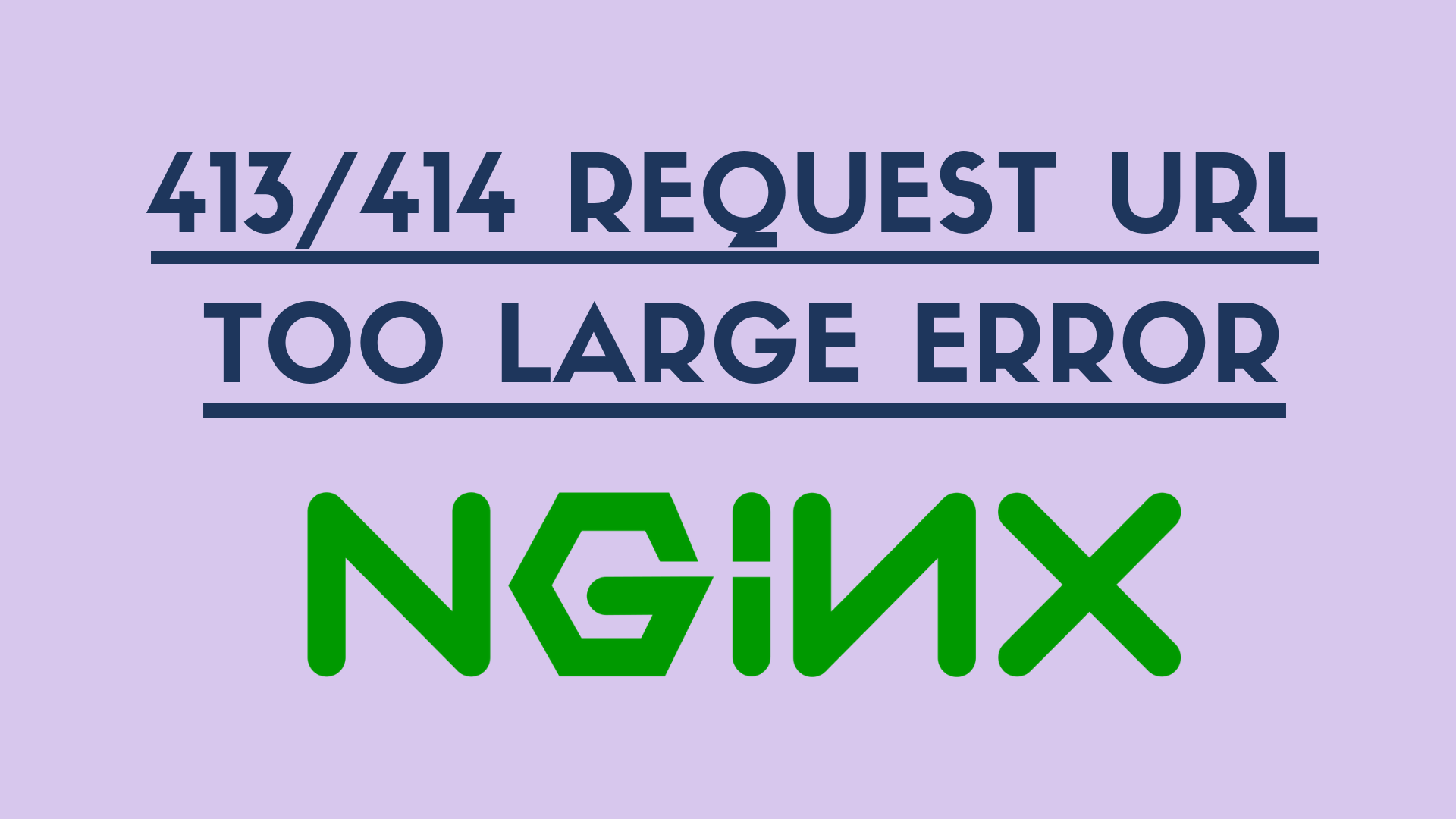 413/414 Request URL/Entity Too Large Error Nginx - Aviabird - Medium