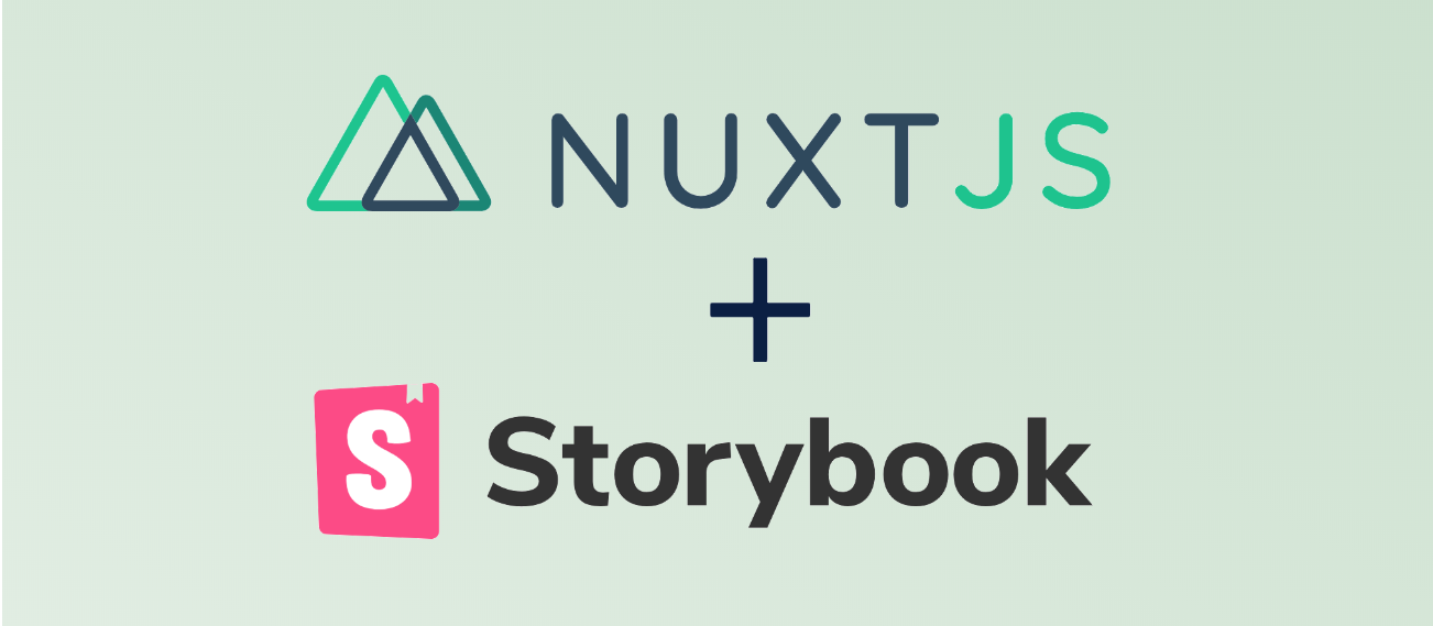 An (almost) comprehensive guide on using Storybook with Nuxt js