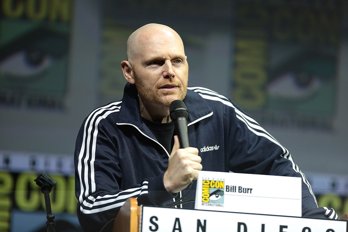 We Need More People Like Bill Burr in The World