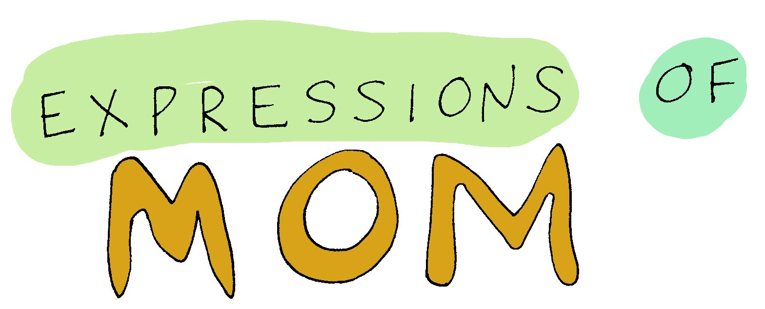 Title: Expressions of Mom