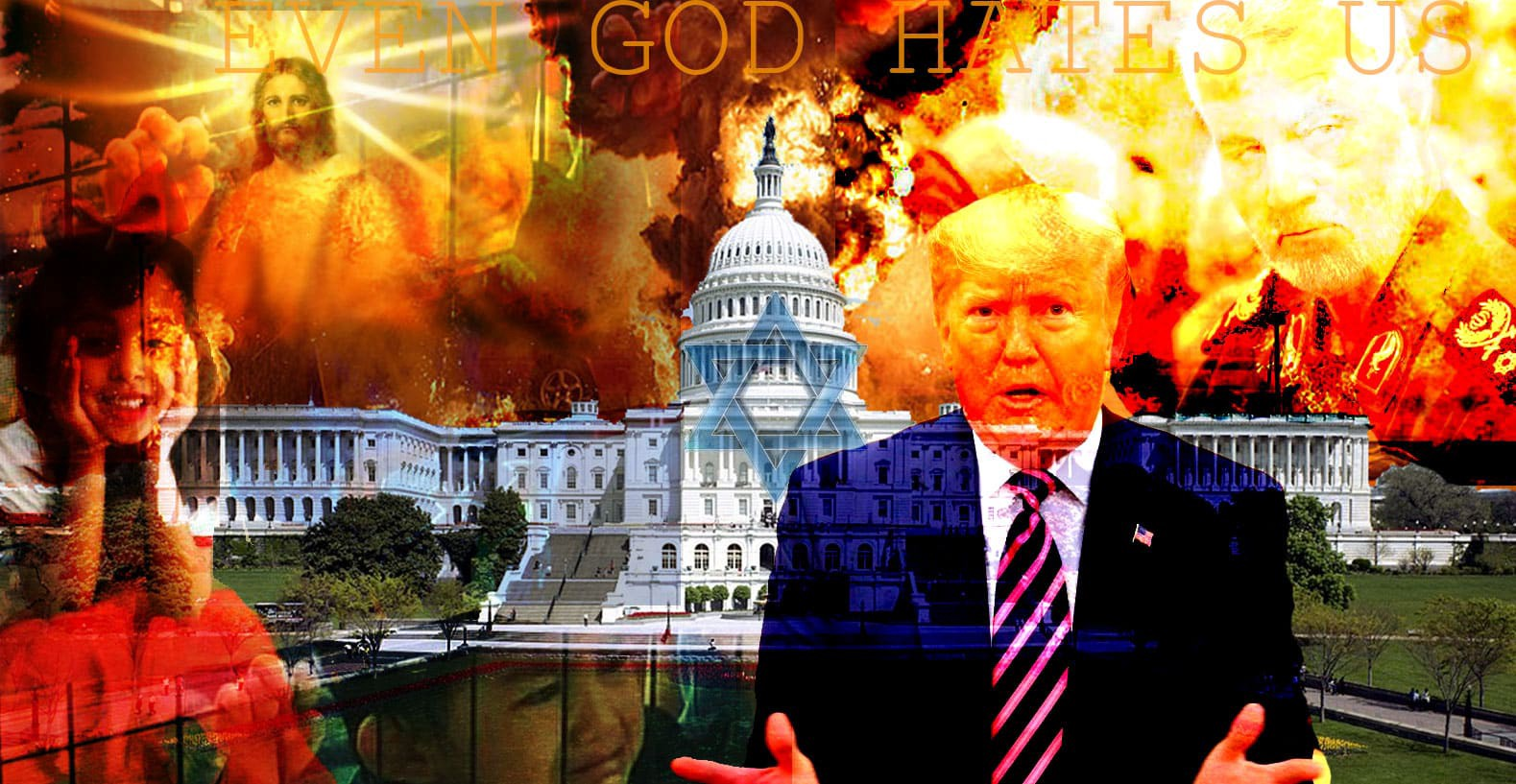 God hates us amid our burning due to Trump's crimes
