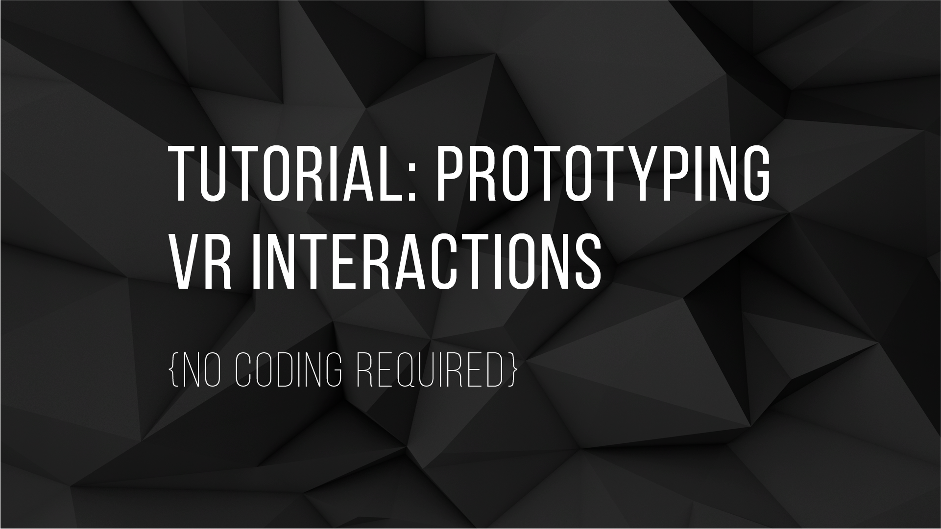 Basic VR Interaction Prototyping Tutorial for Designers — No Coding