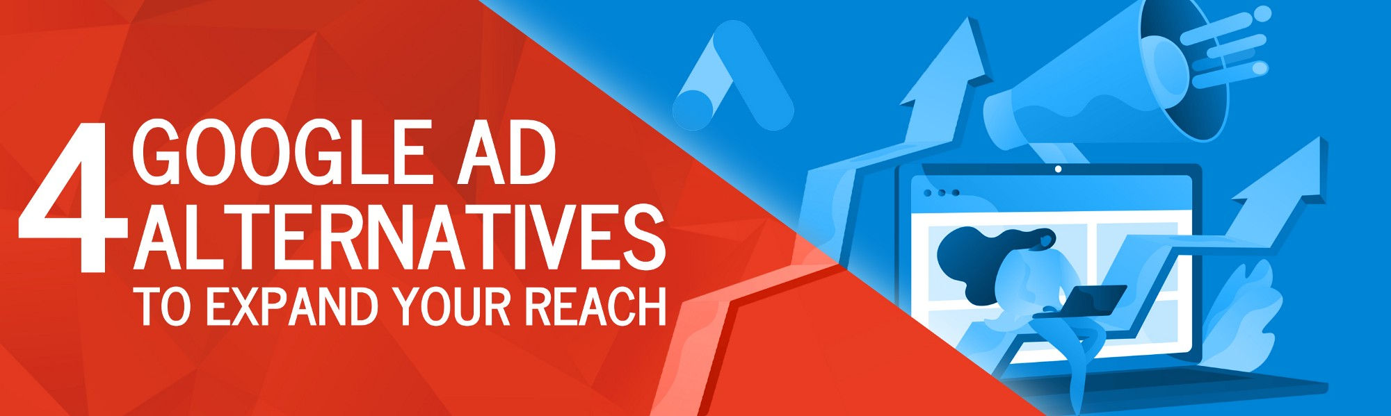 4 Google Ad Alternatives to Expand Your Reach