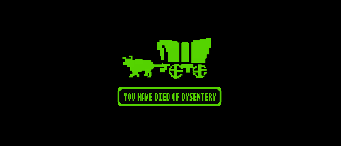 """Green and black pixelated image of an ox pulling a wagon, captioned with """"You have died of dysentery."""""""