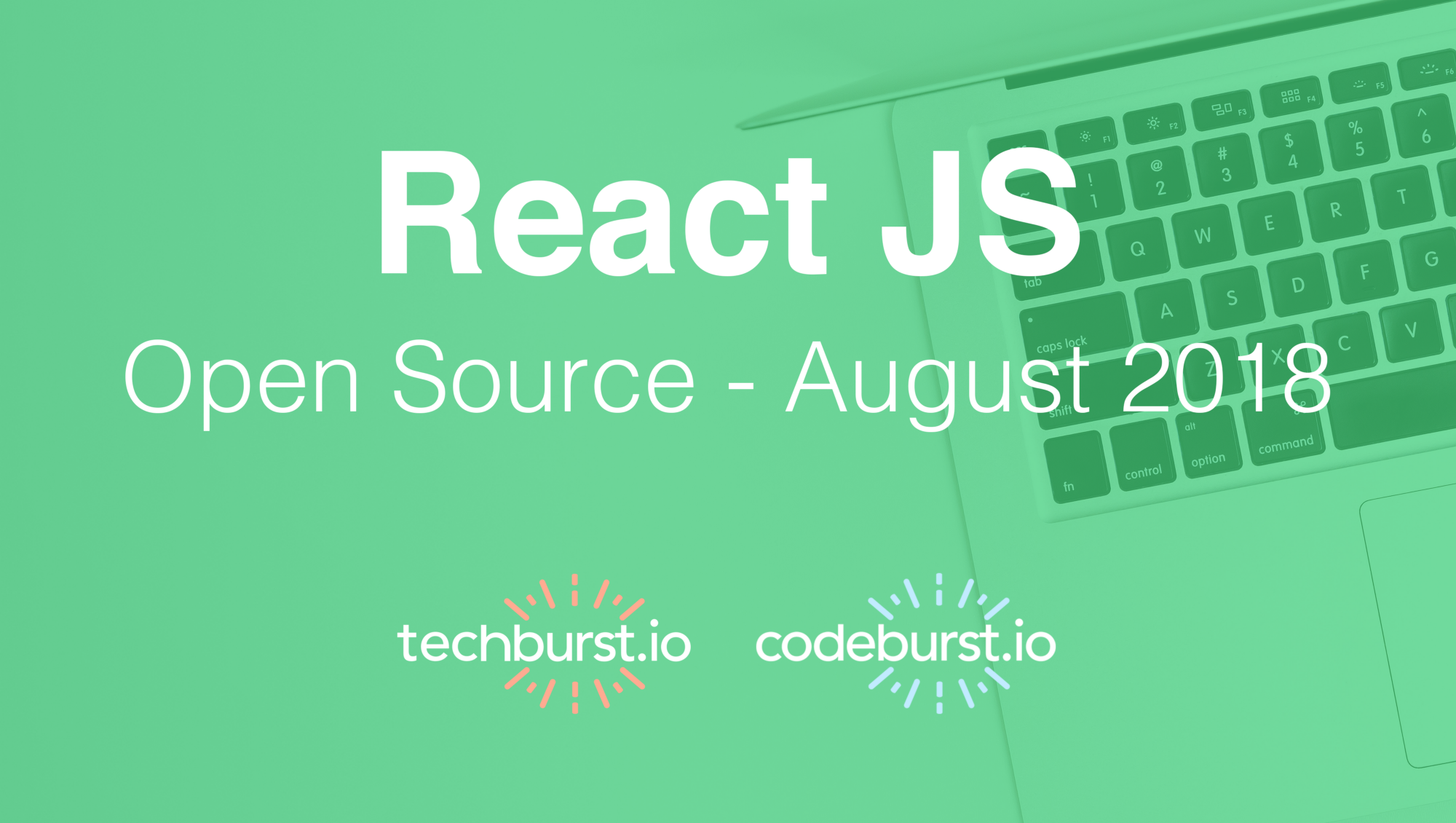 Top 5 New React Open Source Projects this month — August 2018
