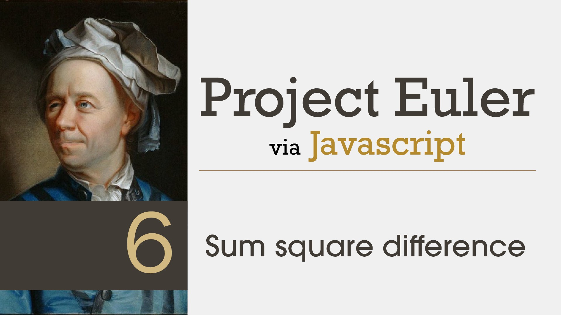 Project Euler Solved with JavaScript: Sum Square Difference
