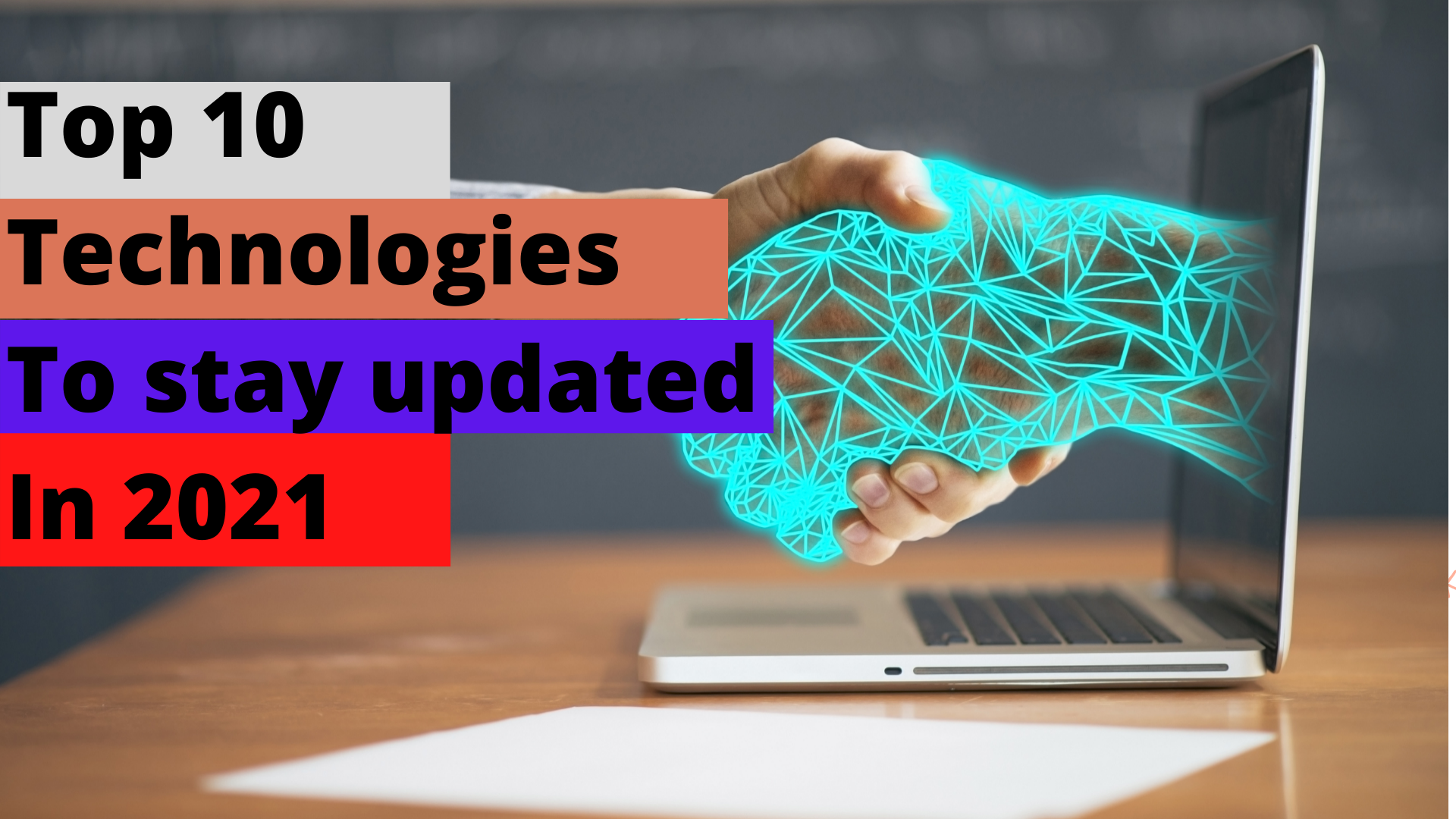 Top 10 technologies to stay updated in 2021