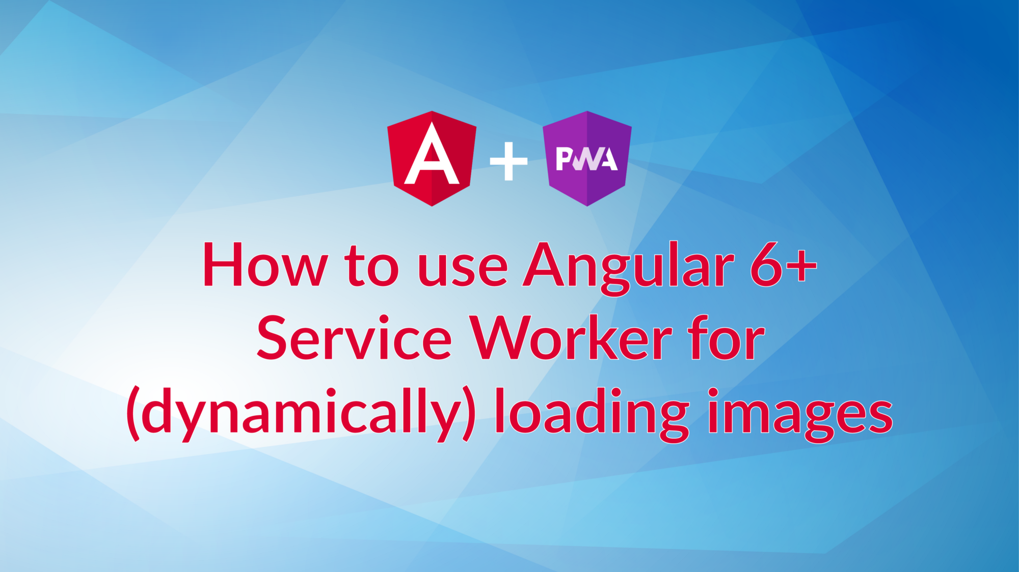 How to use Angular 6+ Service Worker for (dynamically) loading images
