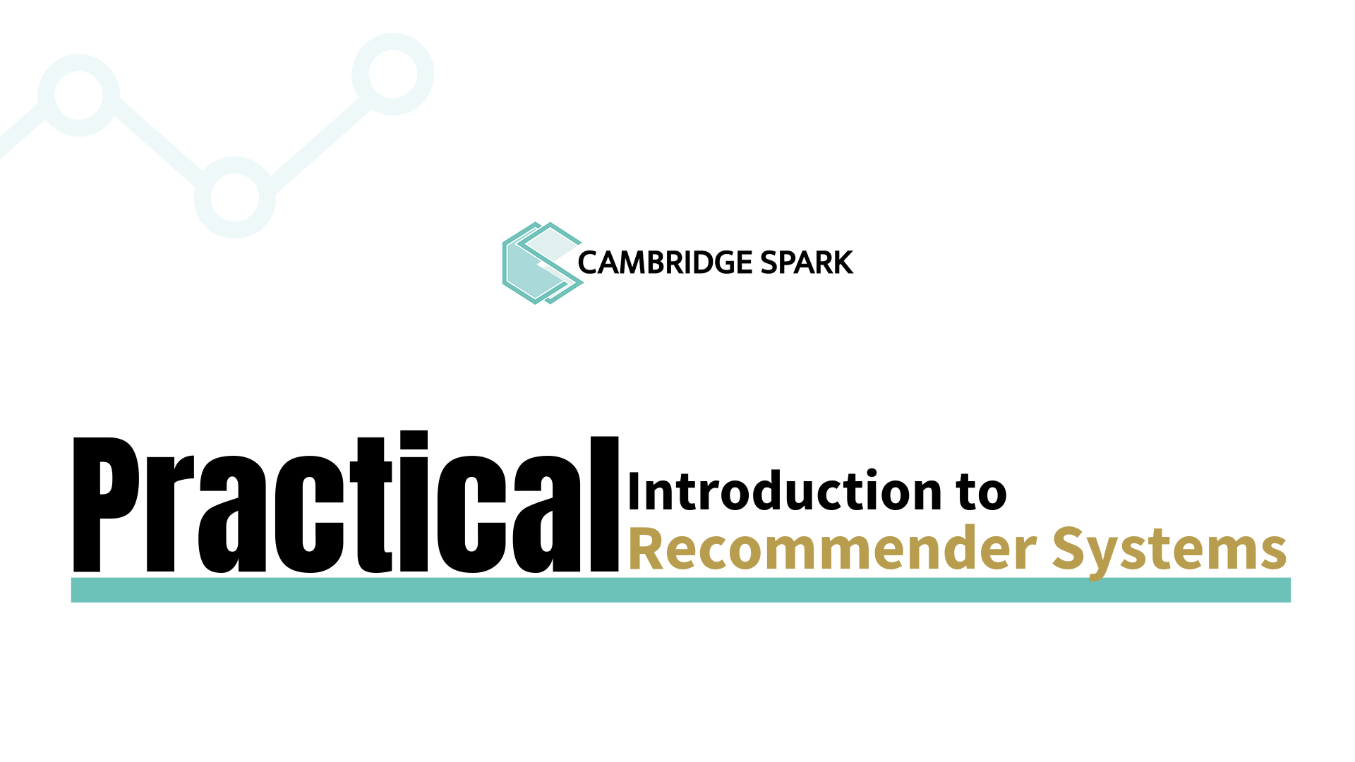 Tutorial: Practical Introduction to Recommender Systems