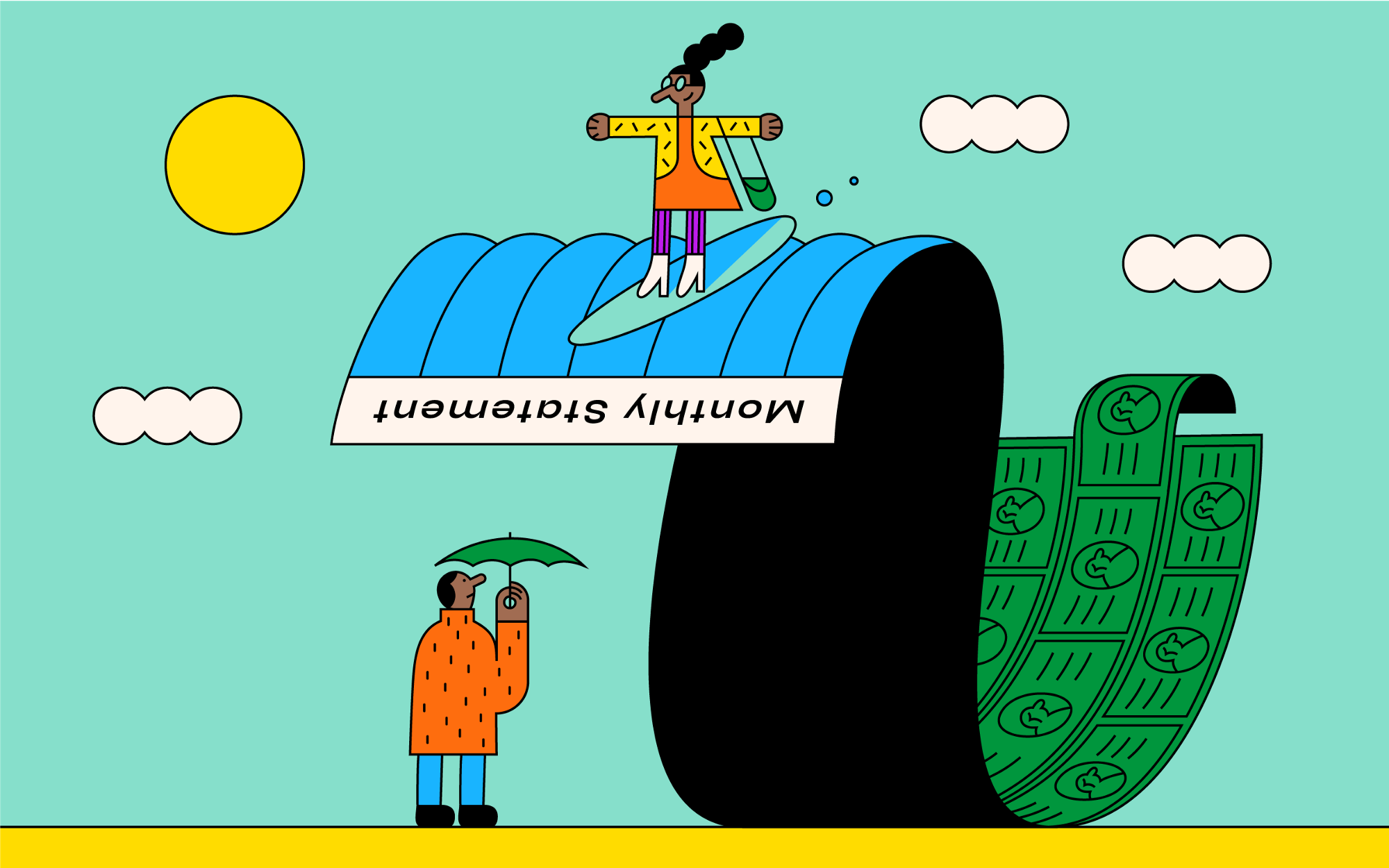 An illustration. A woman rides a wave made of Monthly Statements and money. The woman's husband holds an umbrella underneath.