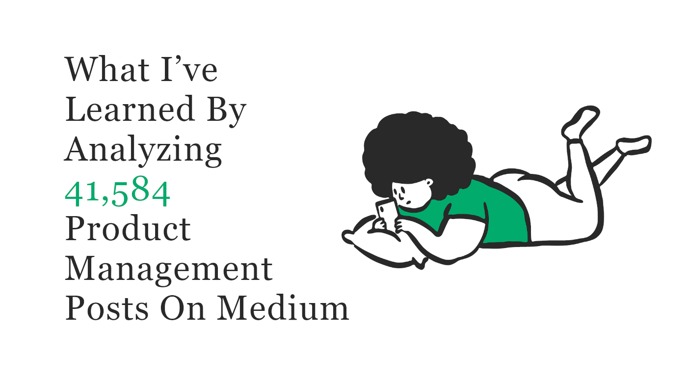 What I've learned by analyzing 41584 product management posts on Medium banner