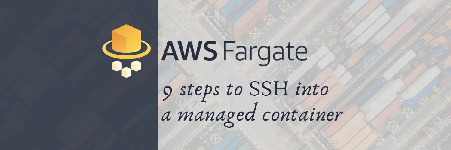 SSH into an AWS Fargate managed container
