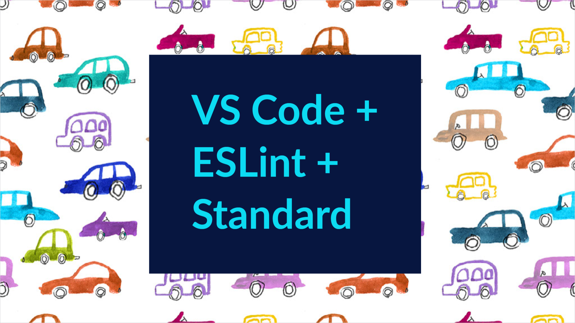 Setting up ESLint on VS Code with JavaScript Standard Style