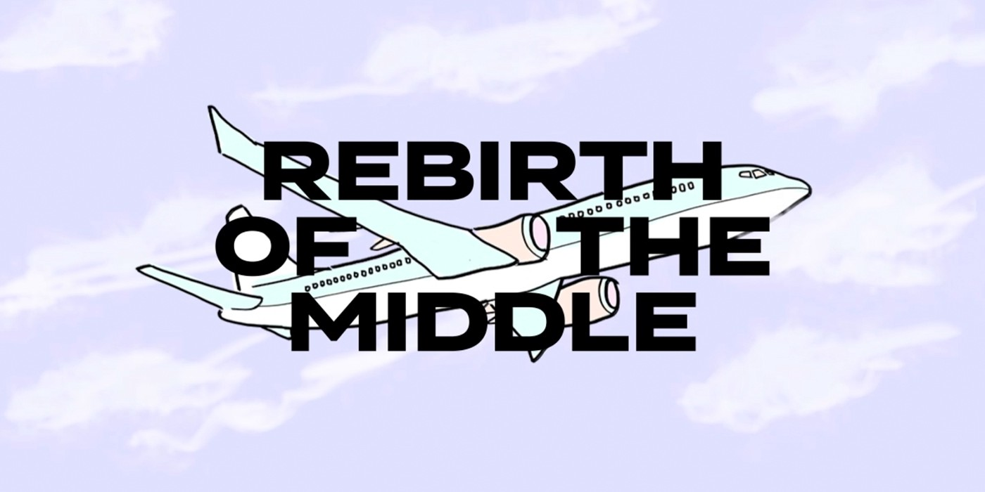 Rebirth of the Middle - ThoughtMatter - Medium