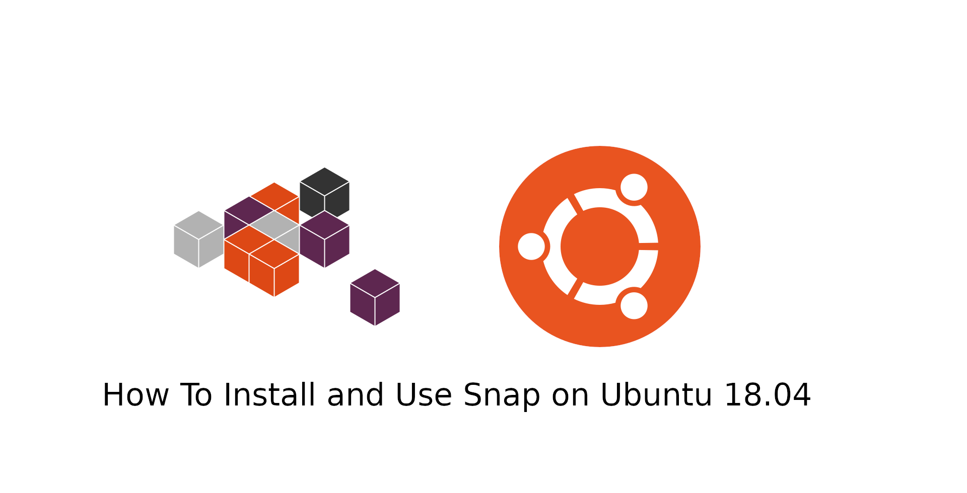 How to Install and Use Snap on Ubuntu 18 04 - codeburst