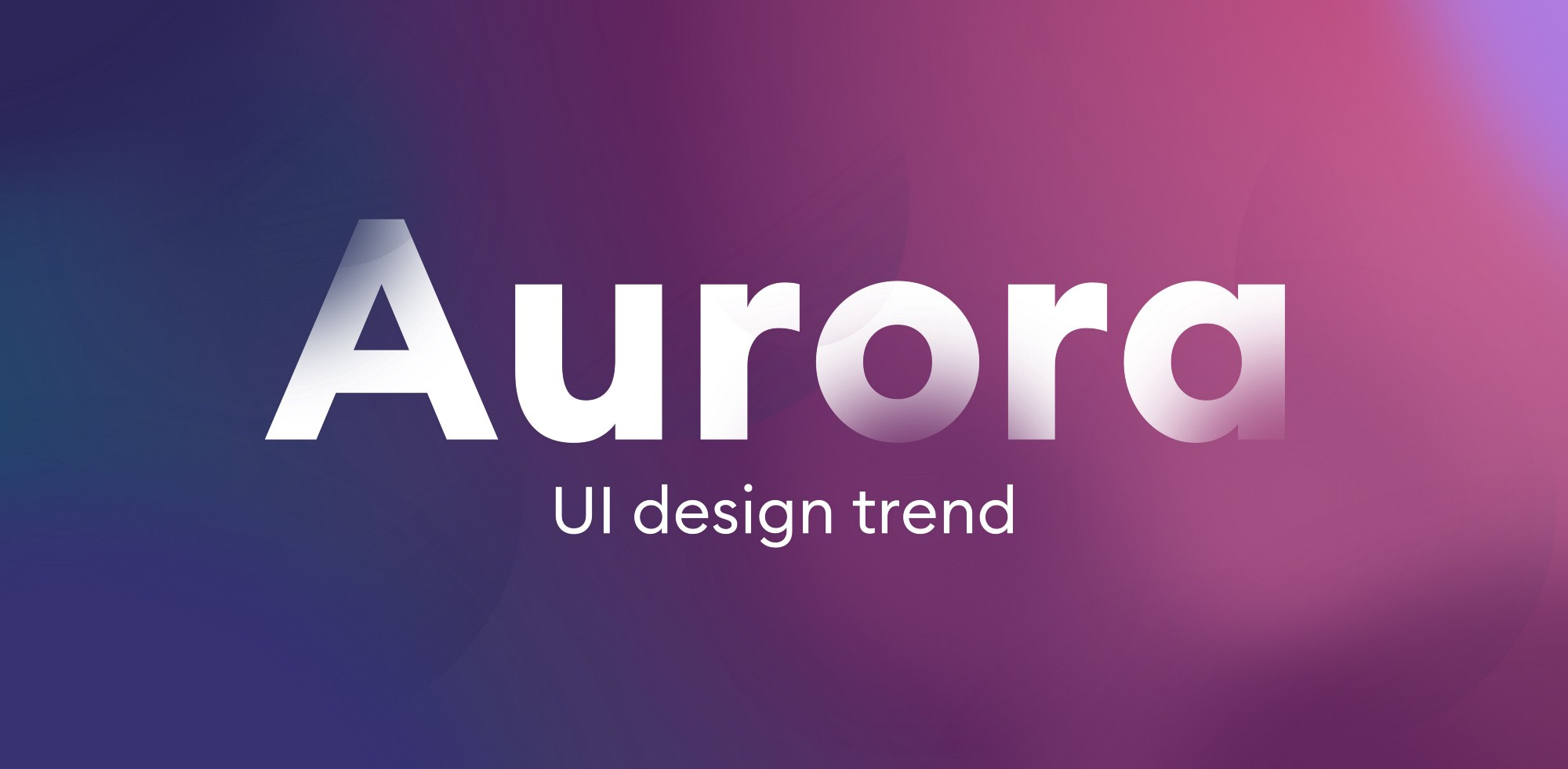 Aurora backgrounds are the new UI design trend for 2021