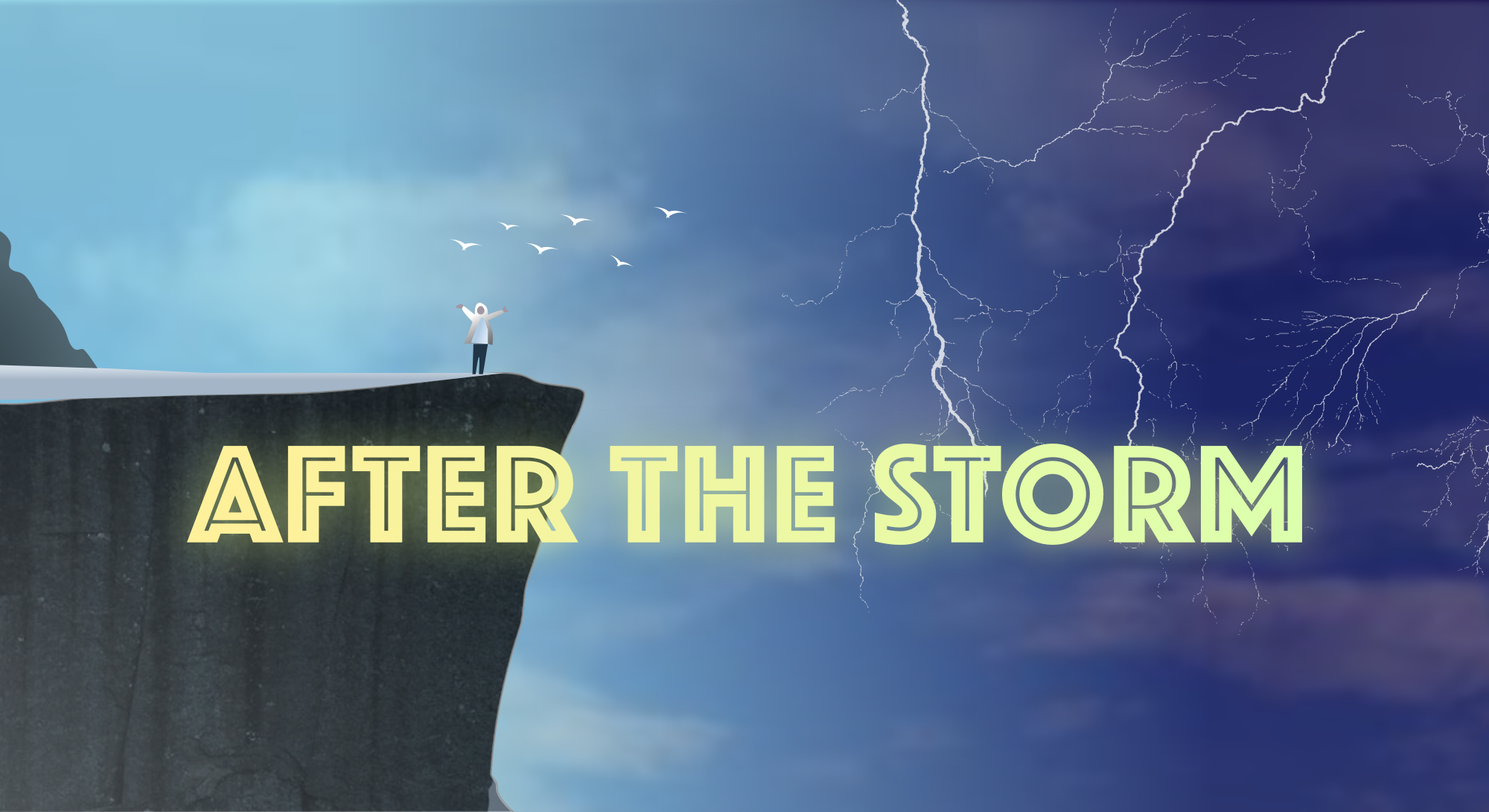 Person standing on a cliff. A storm is in the distance. The words 'After The Storm' are overlaid over the image.