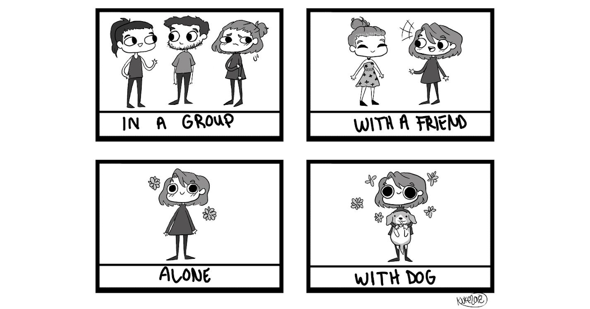 A 4 panel comic strip shows an introvert in a group, with a friend, alone and with dog