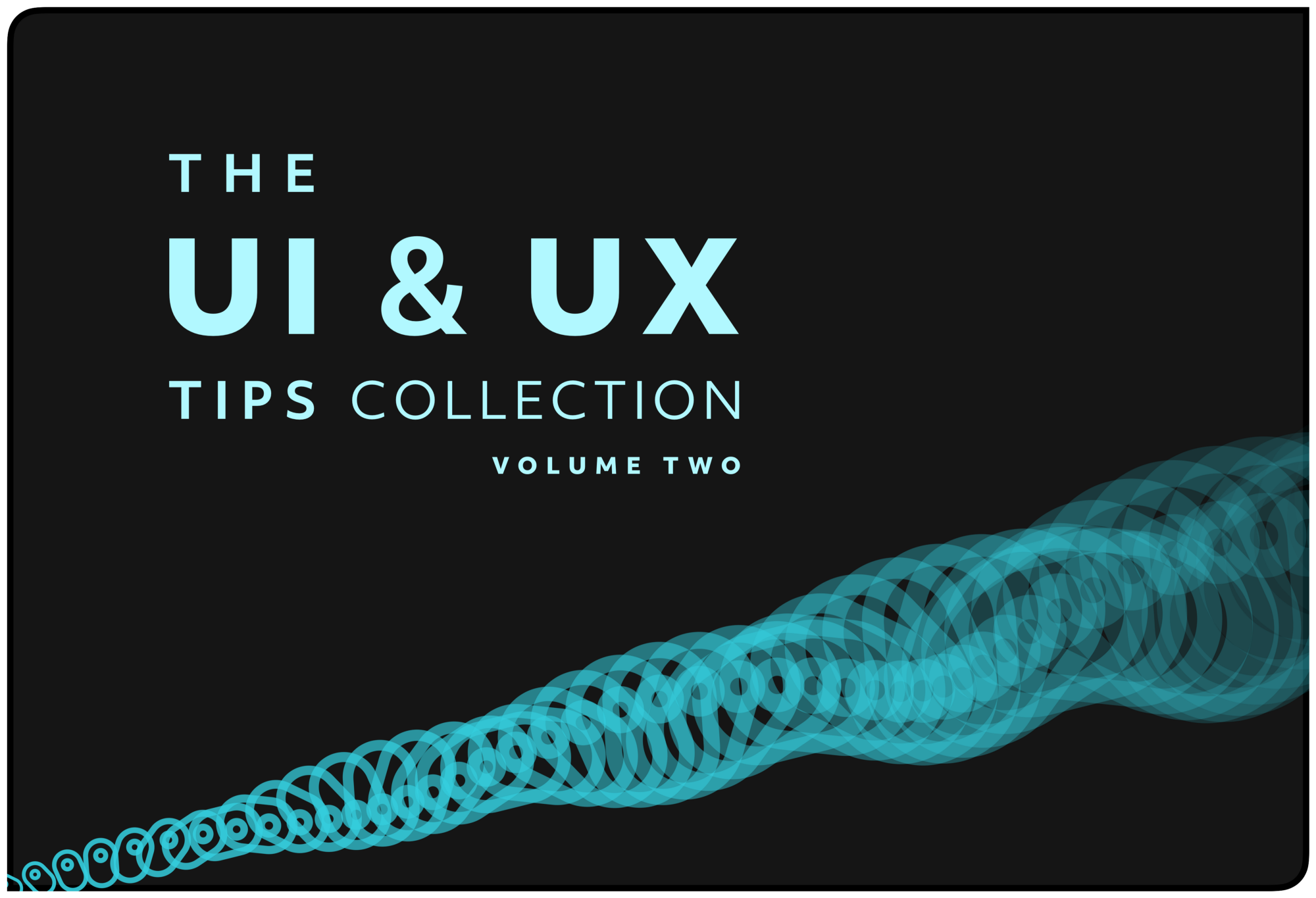The words 'The UI & UX Tips Collection: Volume Two' in blue against a black background.