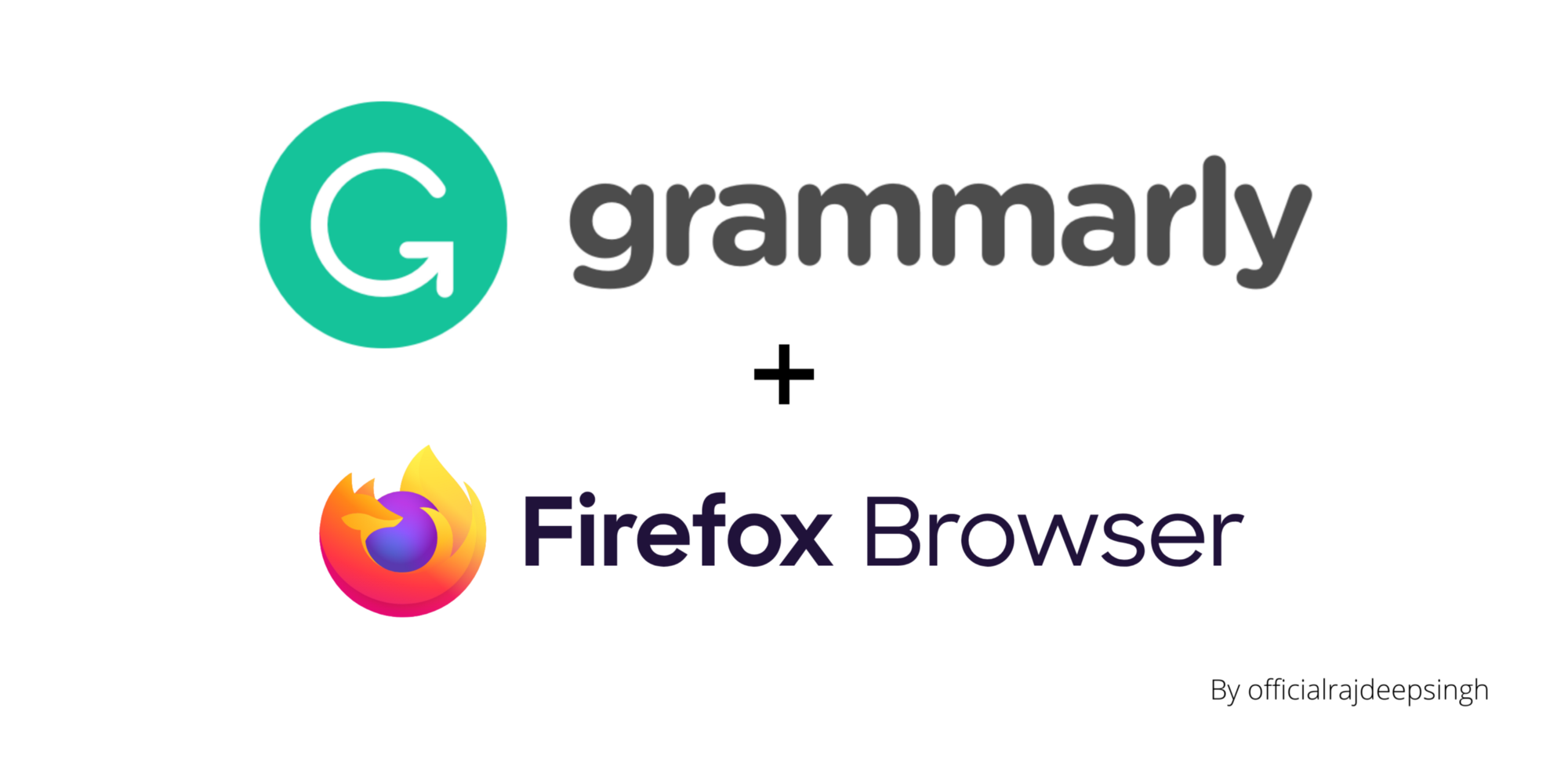 Does Grammarly support Firefox Browser by Rajdeep Singh