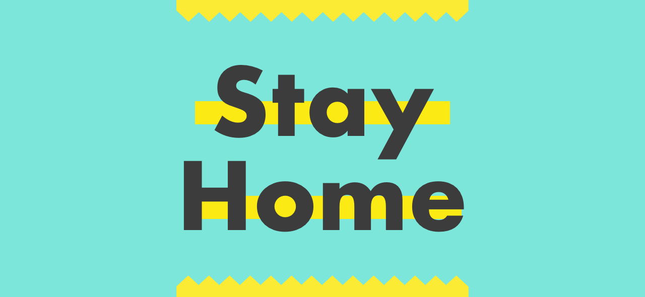 "image with blue background and the text ""Stay Home"""