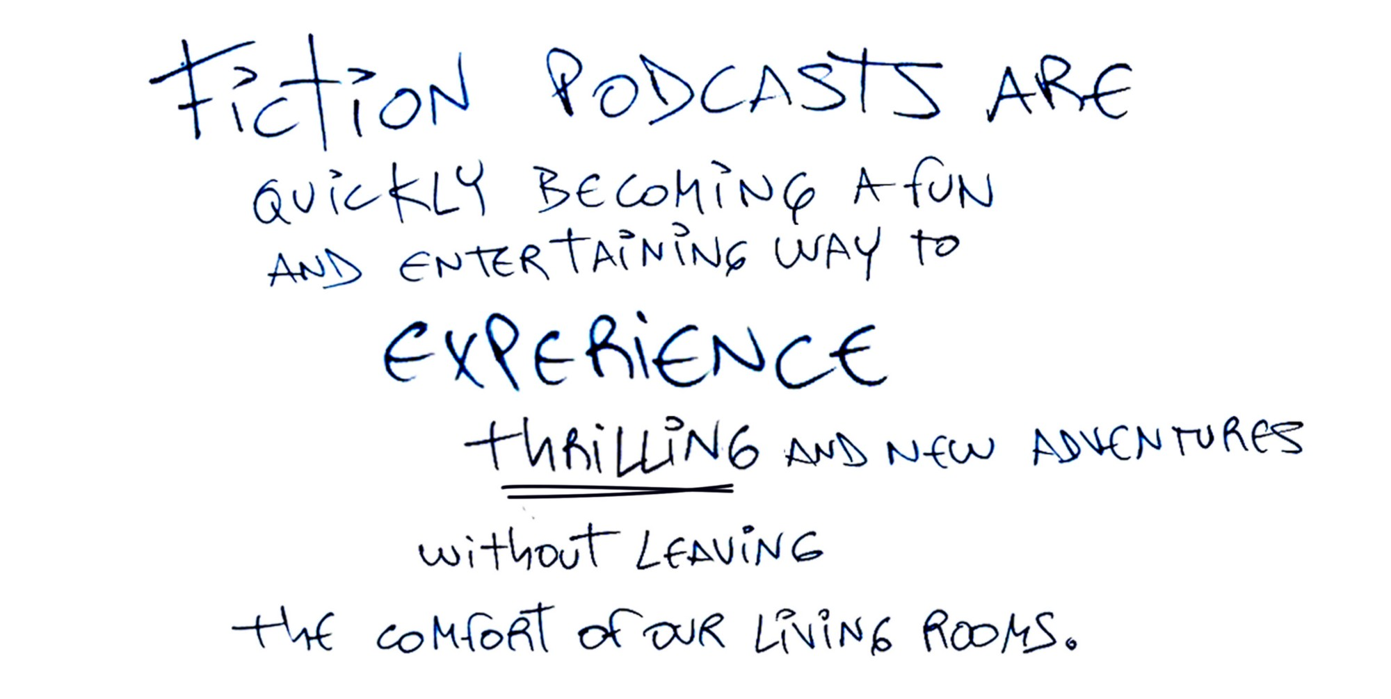 fiction podcasts are quickly becoming a fun and entertaining way to experience thrilling and new adventures
