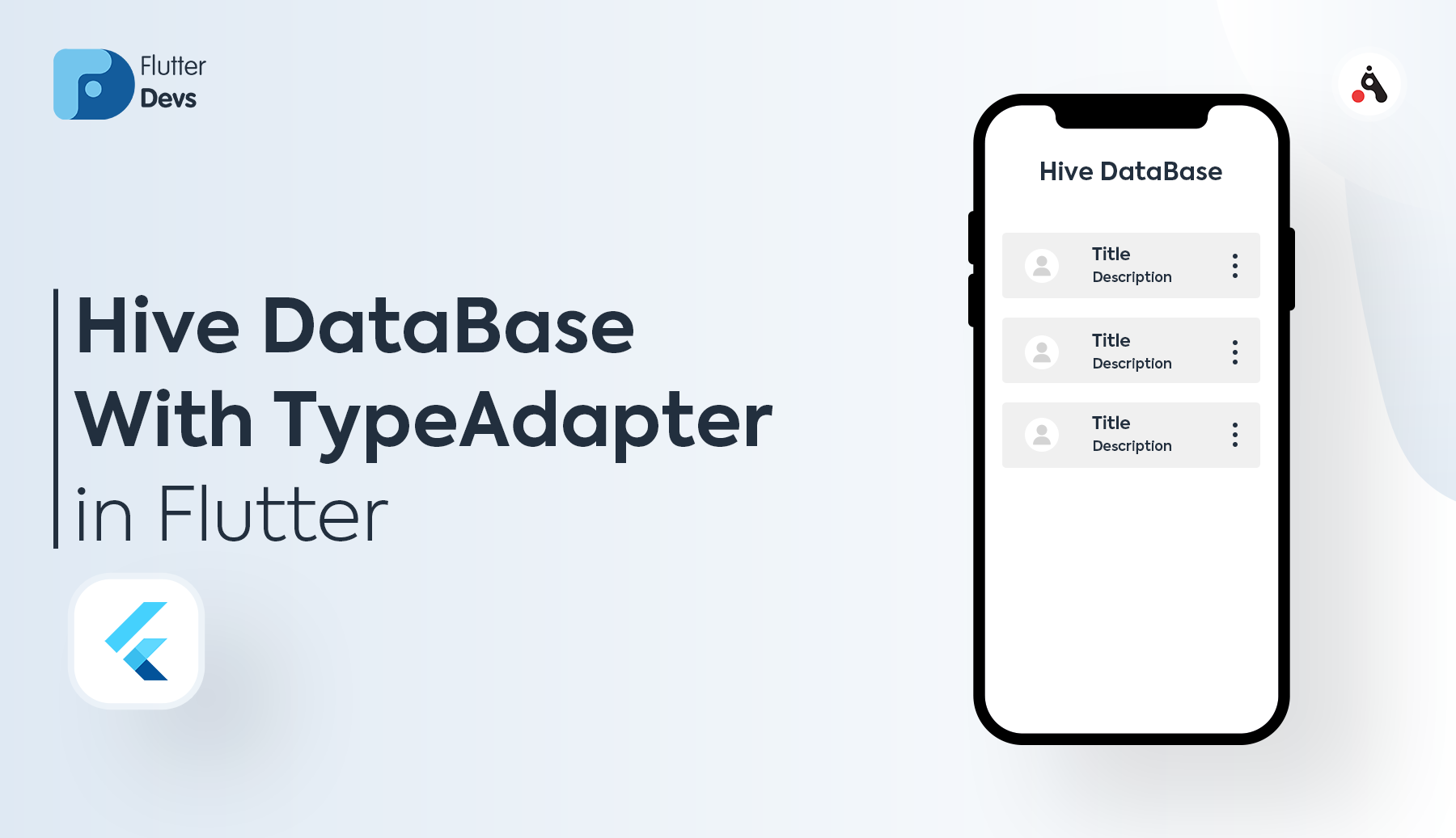 Hive DataBase With TypeAdapter In Flutter   by Shaiq khan ...