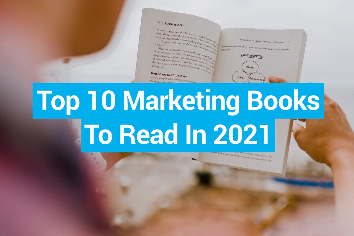 Top 10 Books Every Marketer Should Read In 2021