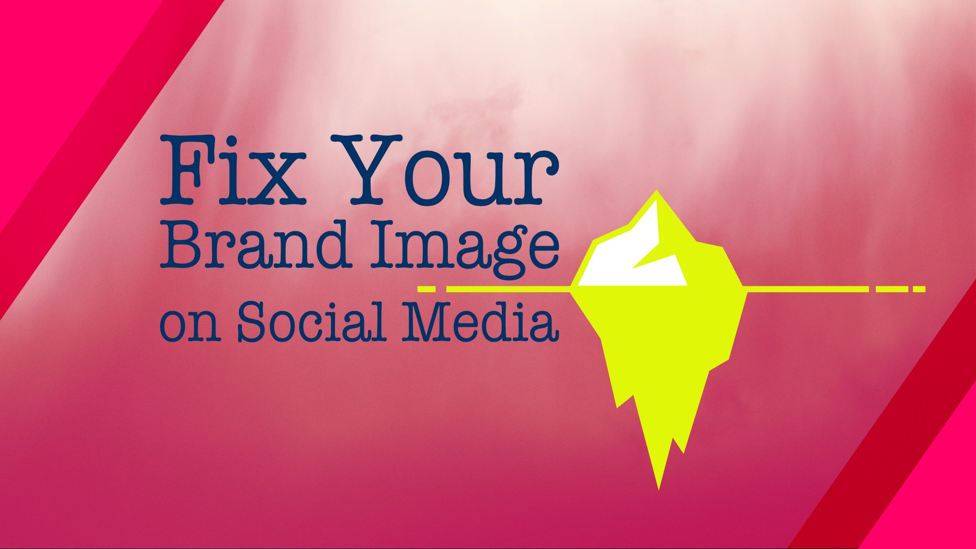 Header illustration by author—Fix Your Brand Image on Social Media—showing iceberg