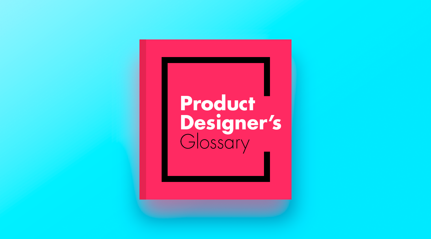 """An illustration of a book cover with """"Product Designer's Glossary""""written on it."""