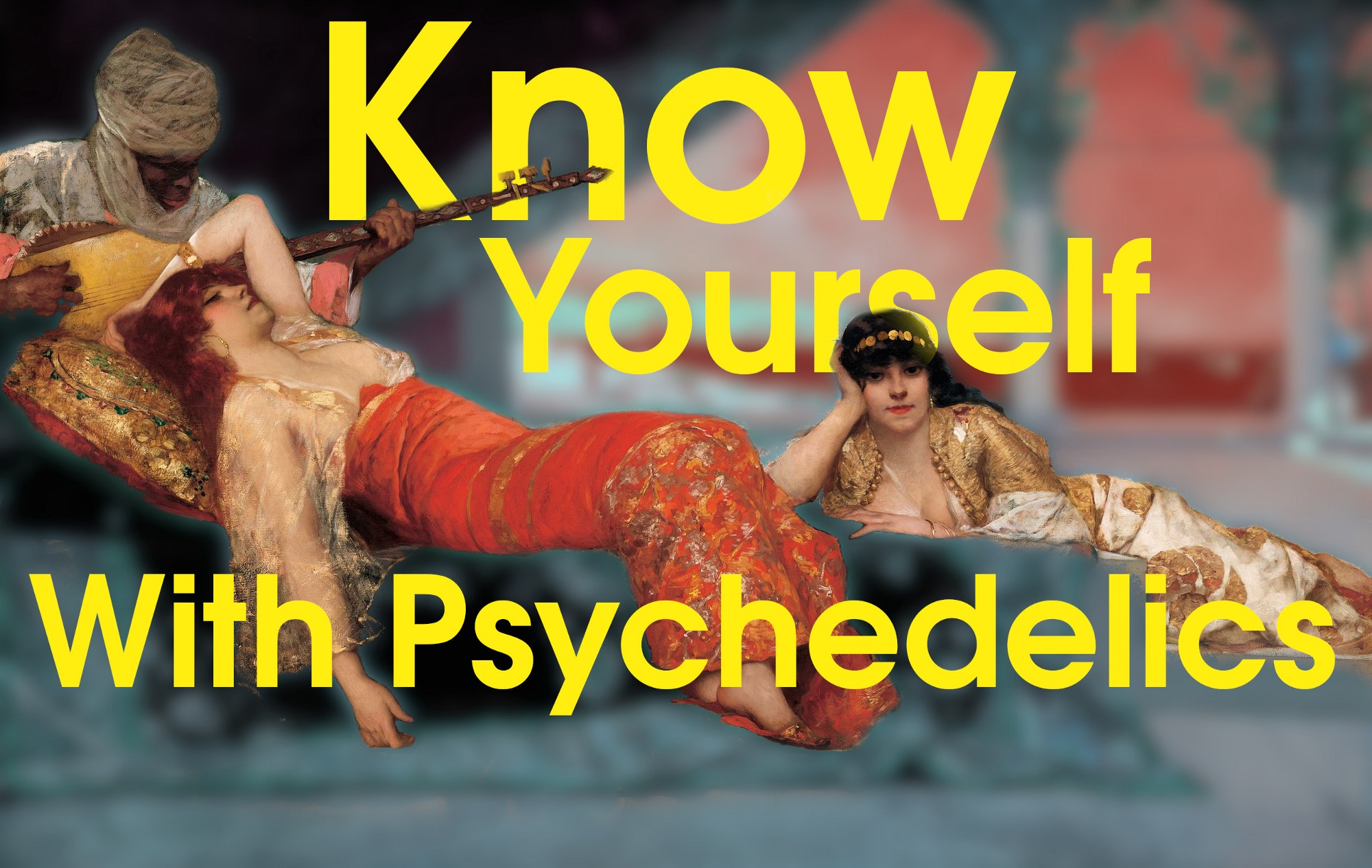 know yourself psychedelics