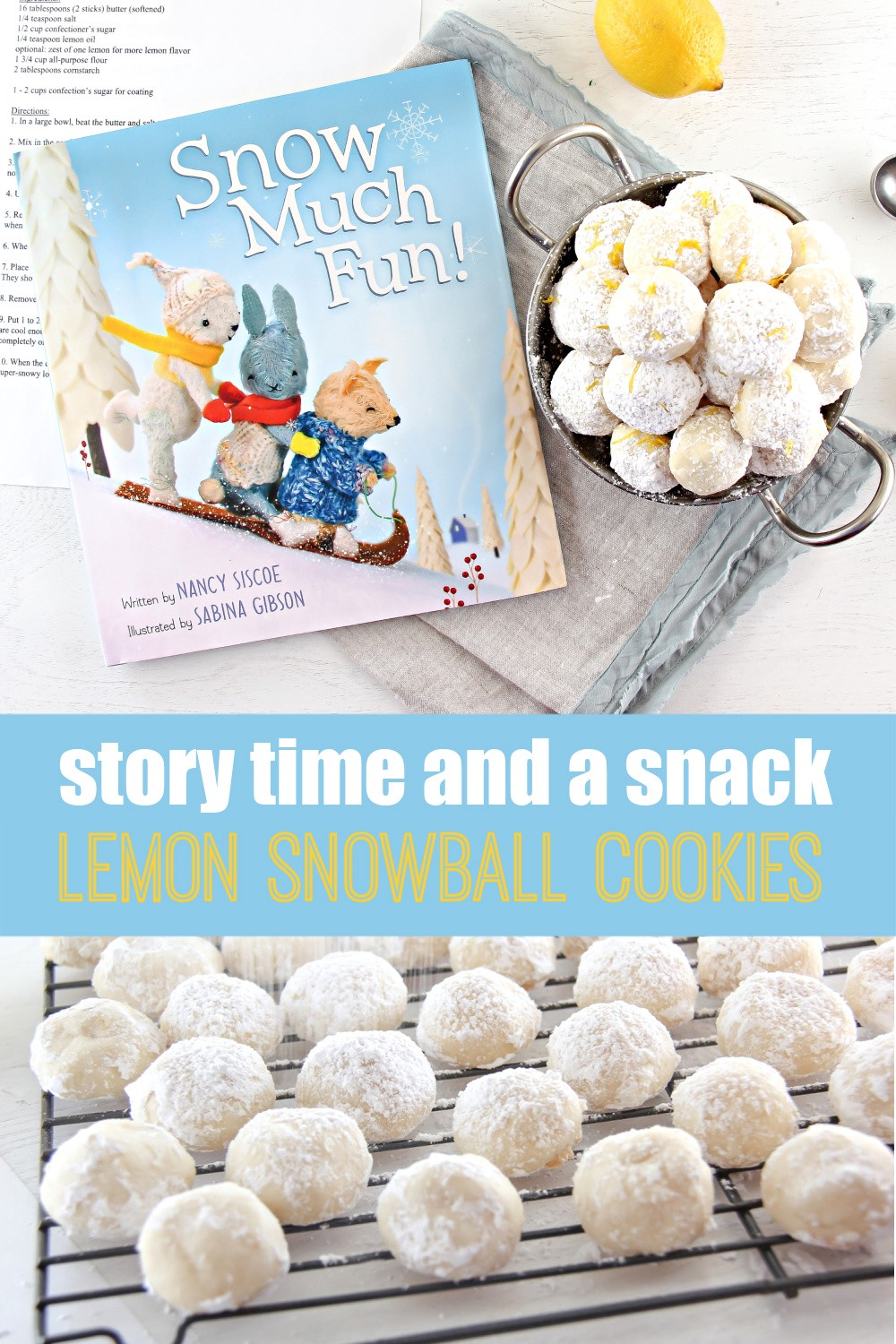 story time and a snack — lemon snowball cookies