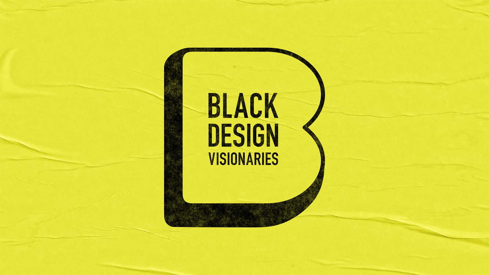 """A black letter """"B"""" encloses the words """"Black Design Visionaries"""" on a yellow background."""