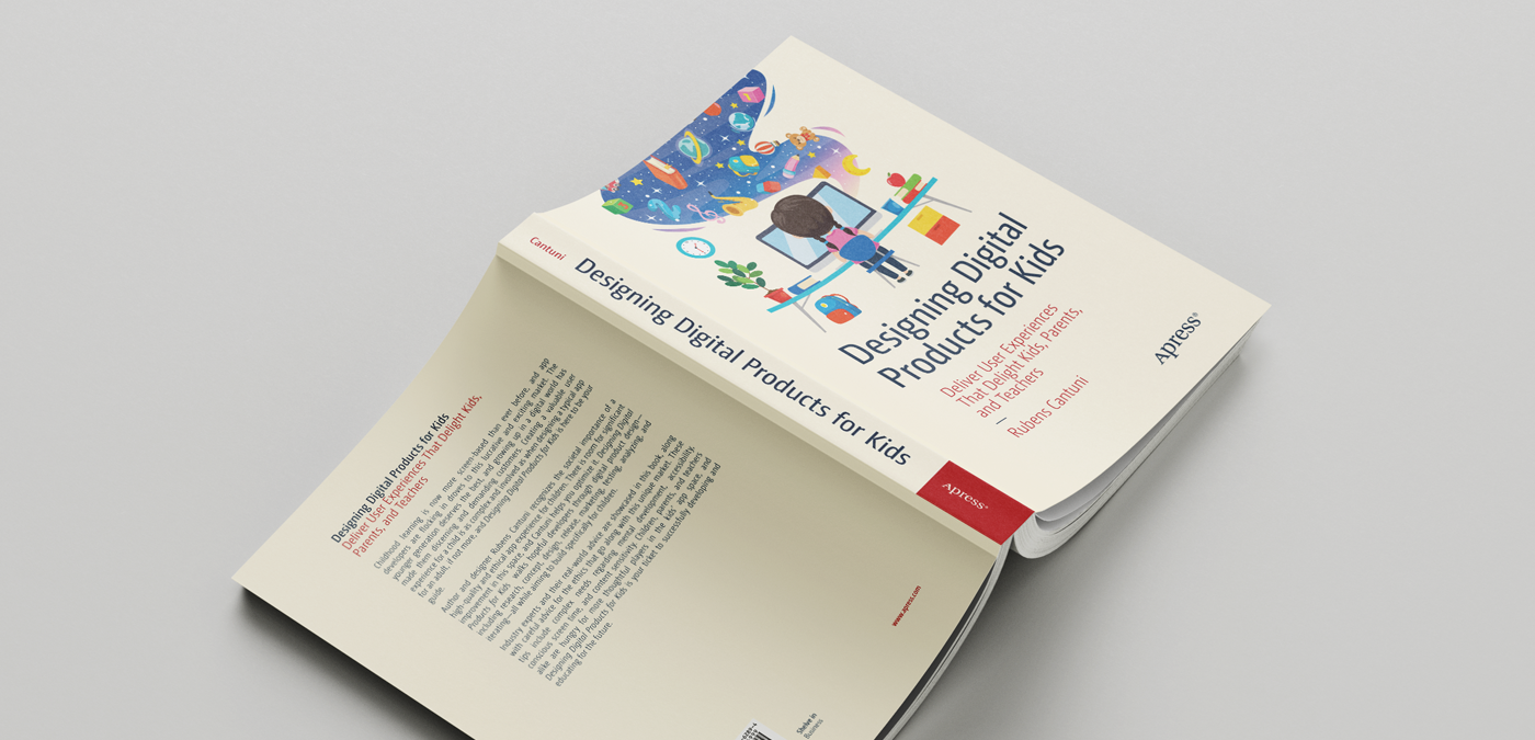 "The book ""Designing digital products for kids"" by Rubens Cantuni"