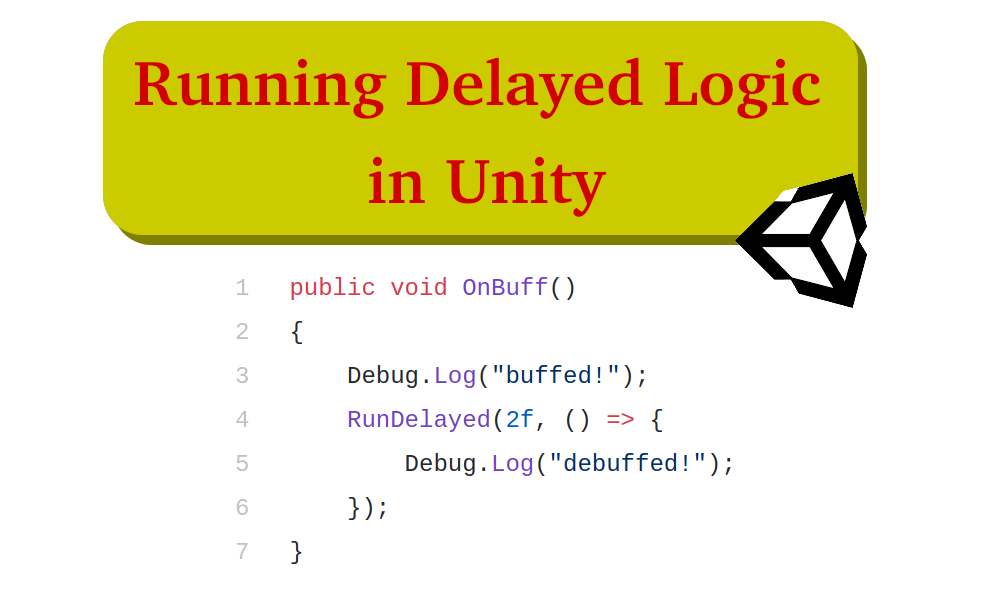 Running Delayed Logic in Unity