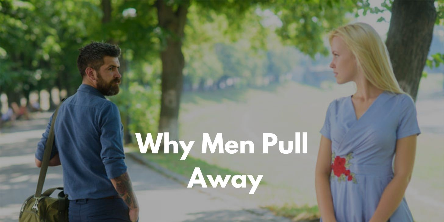 Men from away women why pull Why Men